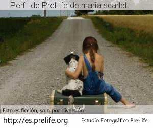 Perfil de PreLife de maria scarlett