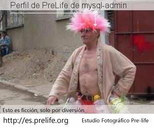 Perfil de PreLife de mysql-admin
