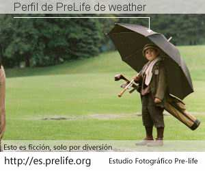 Perfil de PreLife de weather
